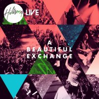 Hillsong - A Beatiful Exchange