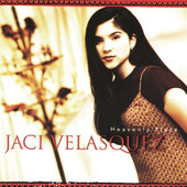 Jaci Velasquez - Heavenly Place