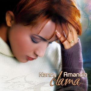 Nancy Amancio - Clama