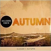 Hillsong - Autumn