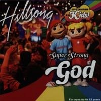 Hillsong - Super Strong God