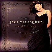 Jaci Velasquez - On My Knees